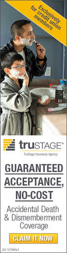Claim your guaranteed acceptance no-cost accidental death and dismemberment coverage through TruStage Insurance now